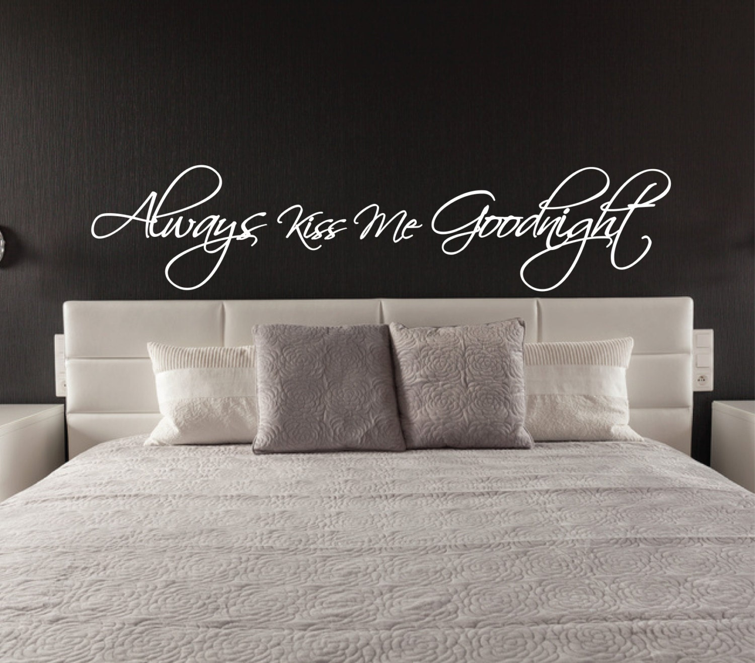 Above bed wall sticker always kiss me goodnight l over bed for Interior design bedroom quotes