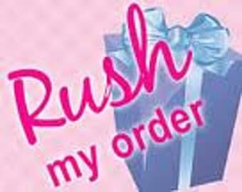 Rush My Order! (1 Item Only)
