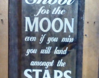 Shoot for the Moon Hanging Sign