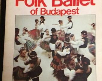 Hungarian Folk Ballet of Budapest (Ensemble Budapest) Program 1975