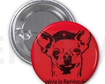 """Che-Chihuahua Button 1.25"""""""