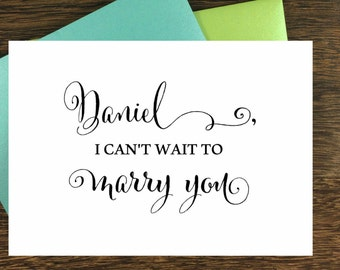 Personalized I can not wait to marry you. WEdding cards. Simple and elegant wedding cards. To your bride cards. To your Groom cards