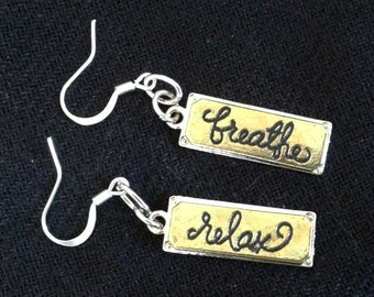 Breathe and Relax Dangle Earrings