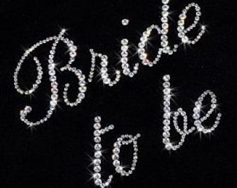 Bride to be rhinestone transfer