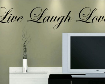 Live Laugh Love Vinyl Wall Decal *Customize Size U0026 Color* Home Decor Vinyl  Wall