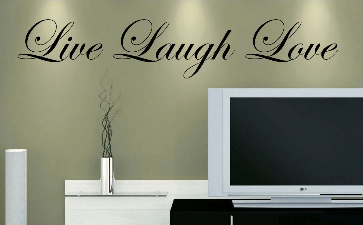 Live Laugh Love Vinyl Wall Decal Customize Size Amp Color Home
