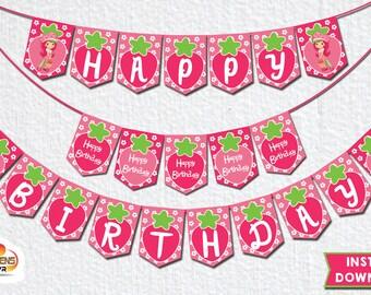 Strawberry Shortcake Happy Birthday Banner - Strawberry Birthday Banner - INSTANT DOWNLOAD