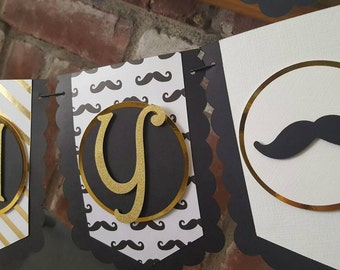Mustache Banner, 1st Birthday Banner, Gold Banner,  Mustache Theme, Little Man Birthday, Mustache Party Supplies, Mustache Birthday Banner