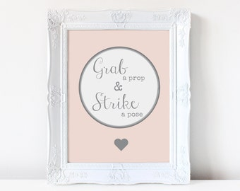 Grab a Prop Sign Collection Blush/Photo Booth Sign / Strike a Pose /Chic Wedding Sign DIY/ Heart/ Blush pink and grey/Instant Download PDF