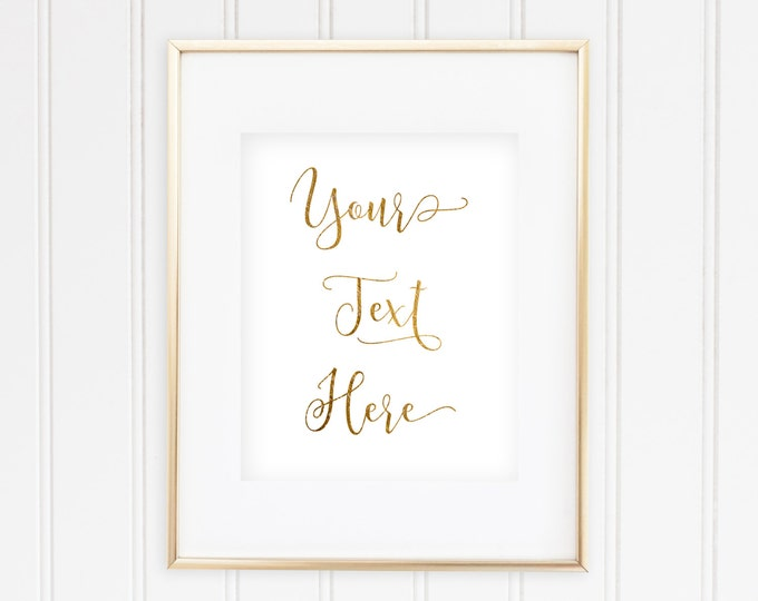 Custom Quote Print - 3 - Real Foil