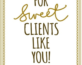 Thankful for Sweet Clients like you // Christmas gift tags // Instant Download