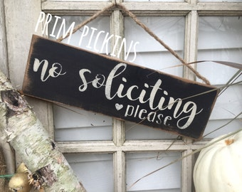 No soliciting // no soliciting please //