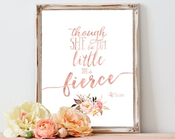 Though She Be But Little She Is Fierce, Tribal Boho Nursery Wall Art Print, Blush Coral Pink Rose Gold Floral Baby Girl Nursery Wall Decor