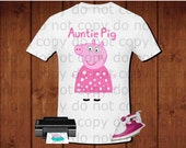 Auntie pig iron on transfer, Peppa pig iron on transfer, Peppa pig birthday party shirt iron on transfer, printable file instant download