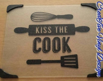 kiss the cook 12x15 glass cutting board with vinyl lettering kitchen decor decorative cutting board kitchen counter decor
