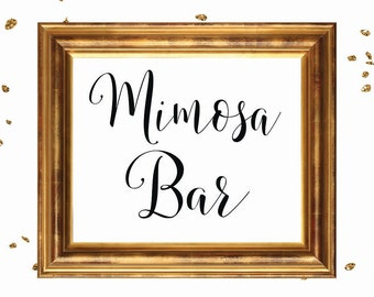 WEDDING SIGN, Mimosa Bar sign, wedding sign printable, wedding signage, bridal signs, calligraphy signs, party sign