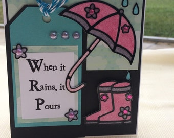 3D Encouragement card or a rainy day card for a special someone to brighen their day