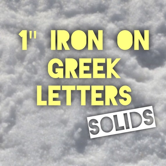 iron on greek letters custom 1 inch letters vinyl iron on decals in solid 14070 | il 570xN.996571191 hlsf