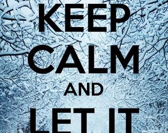 Keep Calm & Let It Go Print
