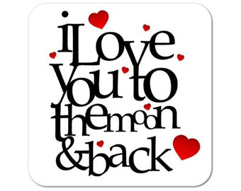 I Love You To The Moon & Back Square Wooden Coaster Valentines Day Gift