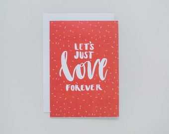 Love Forever - Greeting Card