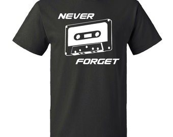 Never Forget Tape Cassette T-shirt 100% cotton items from the 80's