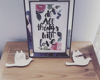 Do all things with love, floral print