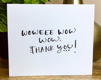 Set of 10 Blank Notecards, Wow thanks, Hand Lettered Thank You Card Set, Thank You Note Card Set, Script Thank You Cards