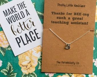 Pretty Little Necklace - Thanks For BEE-ing Such A Great Teaching Assistant