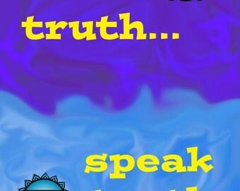 Seek Truth Speak Truth