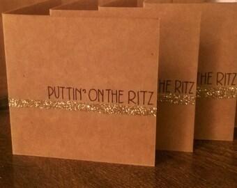 Puttin' On The Ritz Cards - gold glitter - blank card - birthday card