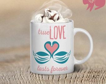 True Love Lasts Forever Coffee Mug, Coffee Mug