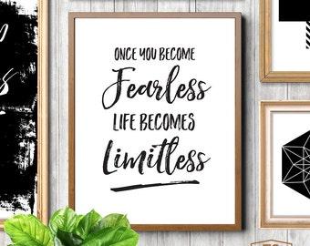 Gift for Graduate, Workspace Decor, Office Decor, Cubicle Decor, College Dorm Decor, Positive Quotes, Fearless Quotes, Fearless Quote Print