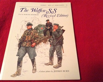 The Waffen-SS Revised Edition. Text by Martin Windrow. Copyright 1982. Very good condition.