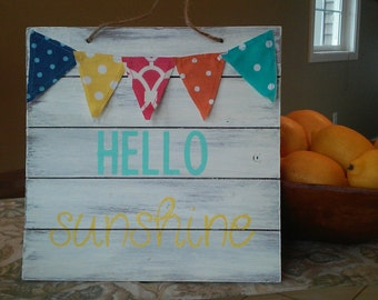 Hello Sunshine summer Wooden Rustic Sign with mini pennant flags