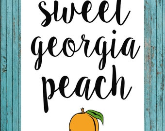 INSTANT DOWNLOAD sweet georgia peach printable
