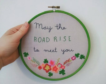 May The Road Rise To Meet You Gaelic Blessing Embroidered Hoop Art