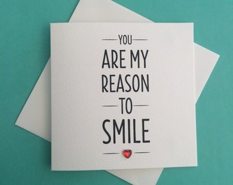 Valentine's 'You are my reason to smile' Mini Greeting Card