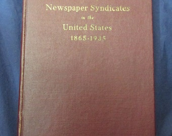 Vintage Book: A Brief History of Newspaper Syndicates