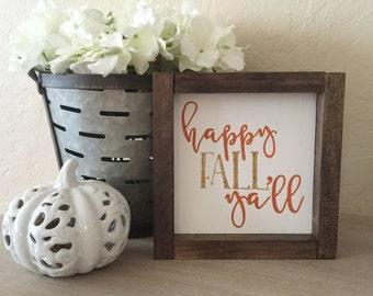 Happy Fall Ya'll-Wood Sign Decor- Fall Farmhouse Decor- Fall Wood Signs- Pumpkin Signs- Fall Decor