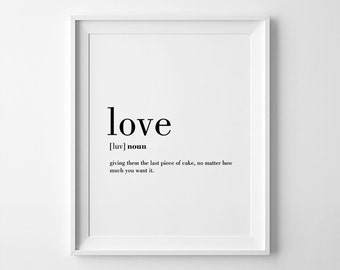 Love Definition Print, Funny Love Definition, Love Wall Art, Definition Print, Valentines Day Gift, Funny Definitions
