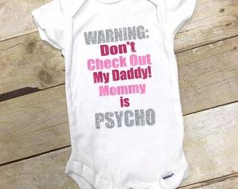 Mommy is Psycho Onesie