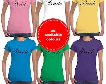 Bride | Slogan T-Shirt | Ladies | Wedding | Hen Party