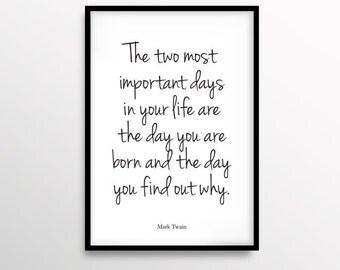 Motivational Poster, Mark Twain Quote, Minimalist, Black & White, Handwritten,Digital Wall Decor, Typography Art, Monochromatic Print, 8x10