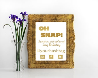 Instagram wedding sign Hashtag wedding sign wedding instagram hashtag sign wedding hashtag sign Oh snap! social media sign oh snap sign