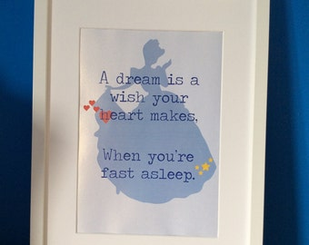 """Cinderella Print """"A dream is a wish your heart makes"""" can be personalised"""