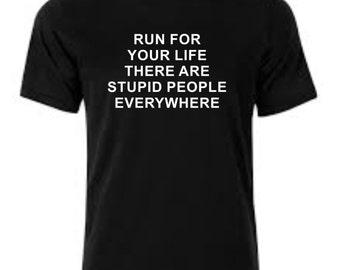 Stupid People Printed T-Shirt