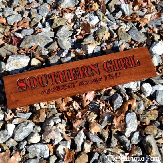It's a Southern Thang! on Pinterest | Southern Sayings ...  |Southern Girl Signs