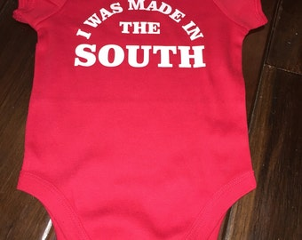 I Was Made in the South Design on One-Piece Bodysuit, Infant T-Shirt, or Infant Raglan