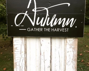 Autumn - Gather the Harvest | Fall Decor | Wood Sign | Rustic Decor